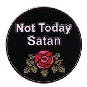 Jewelry - Not Today Satan Enamel Pin